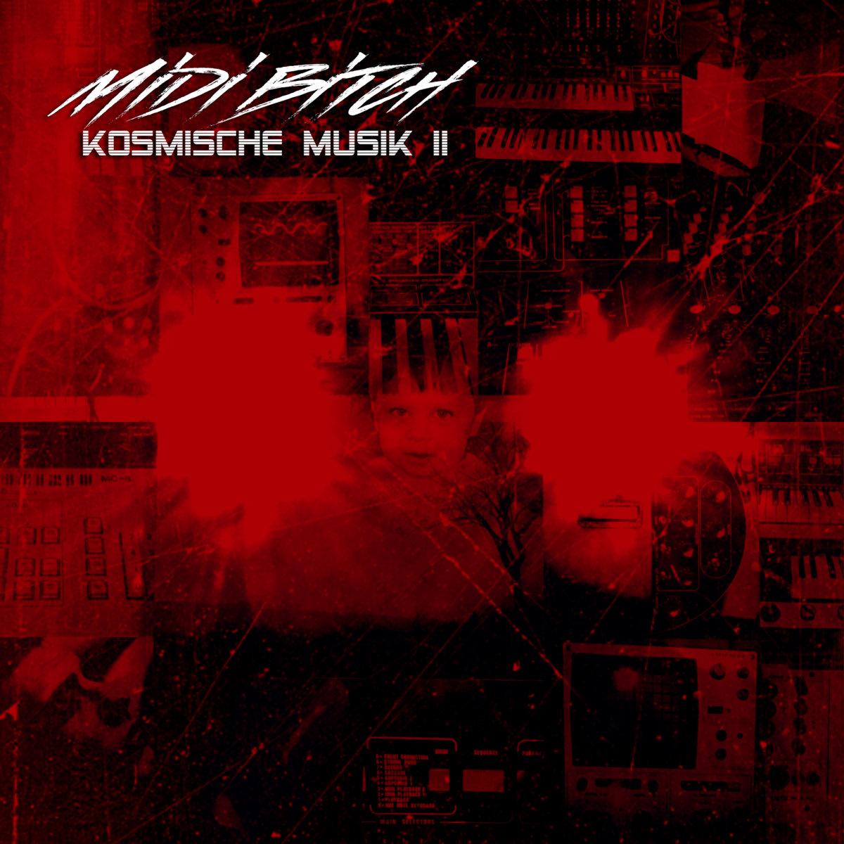 M!D! B!TCH - KOSMISCHE MUSIK 2